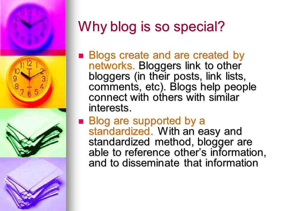 Why blog is so special