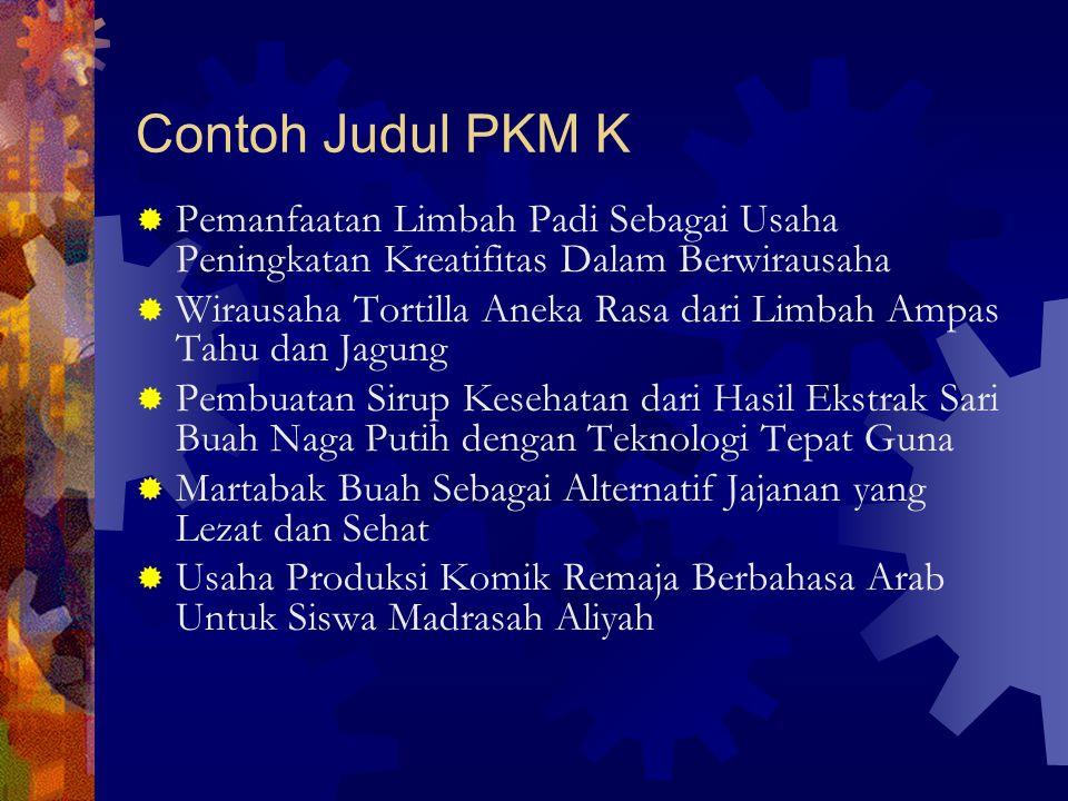 Contoh Judul PKM K Pemanfaatan Limbah Padi Sebagai Usaha Peningkatan Kreatifitas Dalam Berwirausaha.