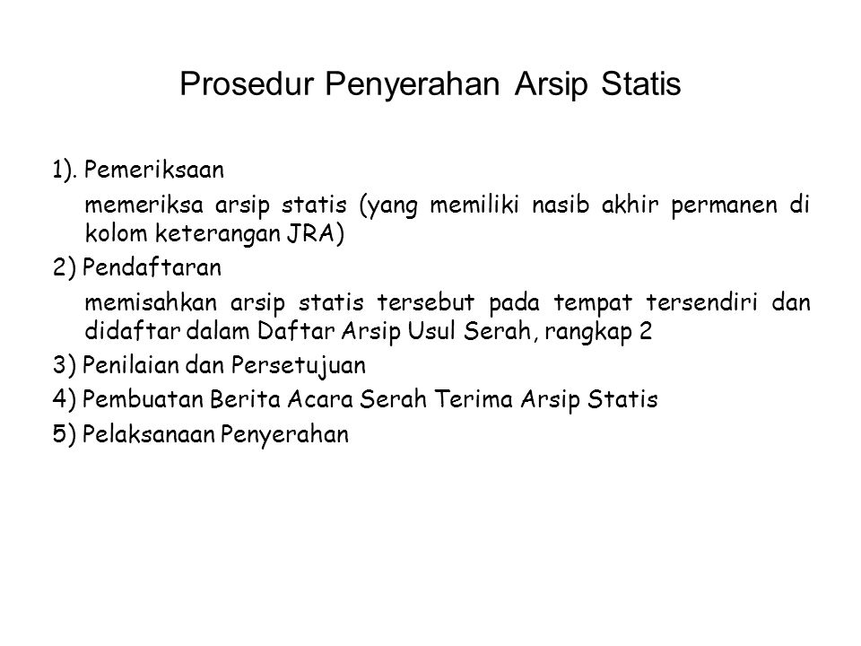 Prosedur Penyerahan Arsip Statis