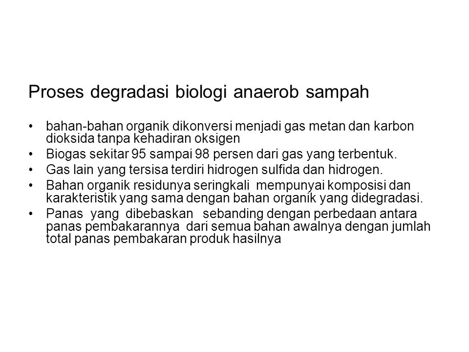 Proses degradasi biologi anaerob sampah