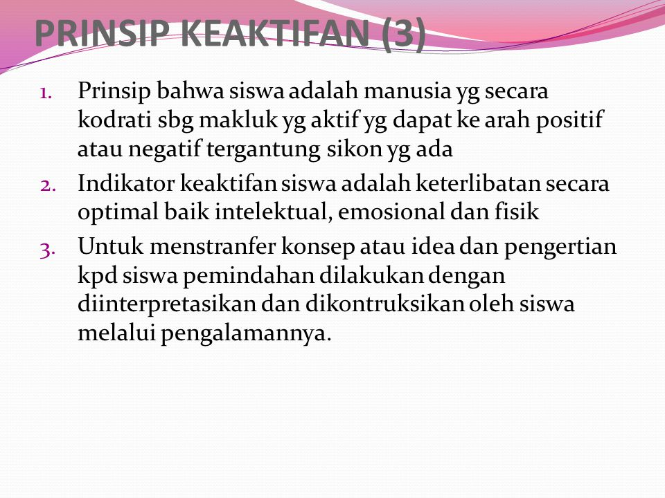 PRINSIP KEAKTIFAN (3)
