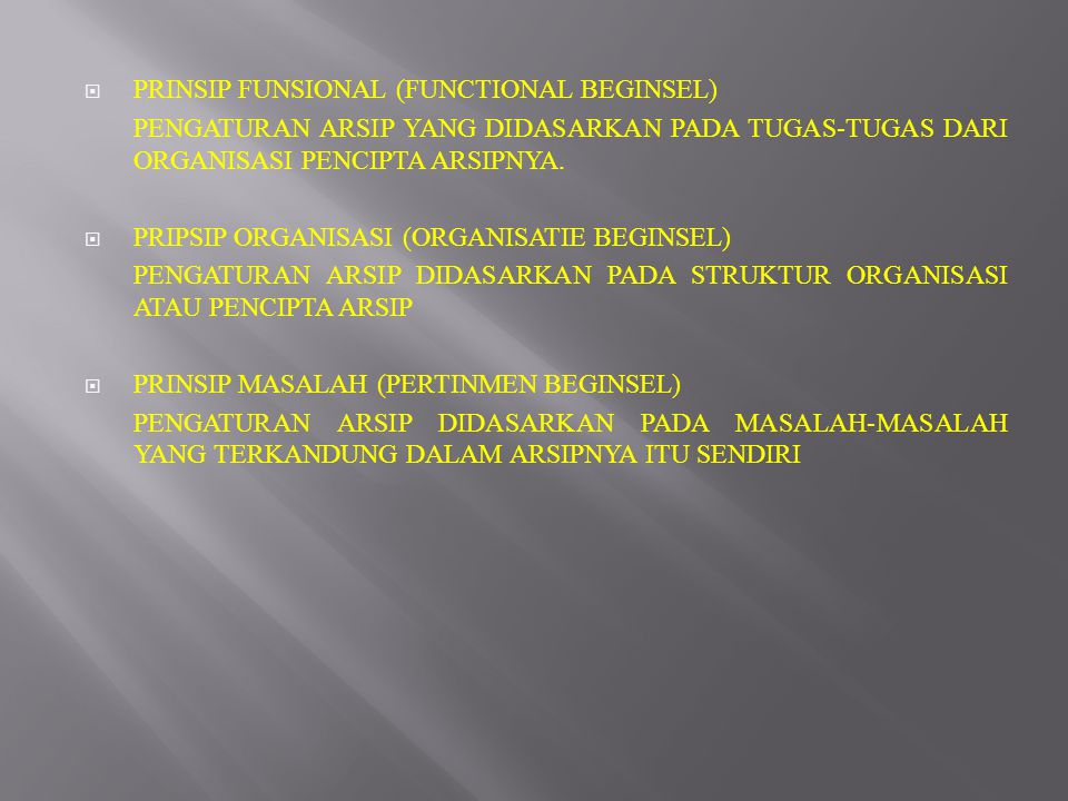 PRINSIP FUNSIONAL (FUNCTIONAL BEGINSEL)