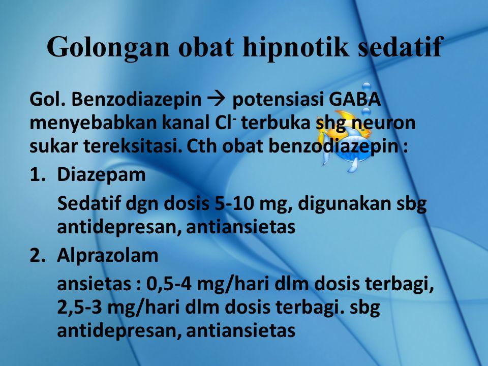 Golongan obat hipnotik sedatif
