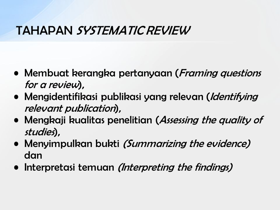 TAHAPAN SYSTEMATIC REVIEW