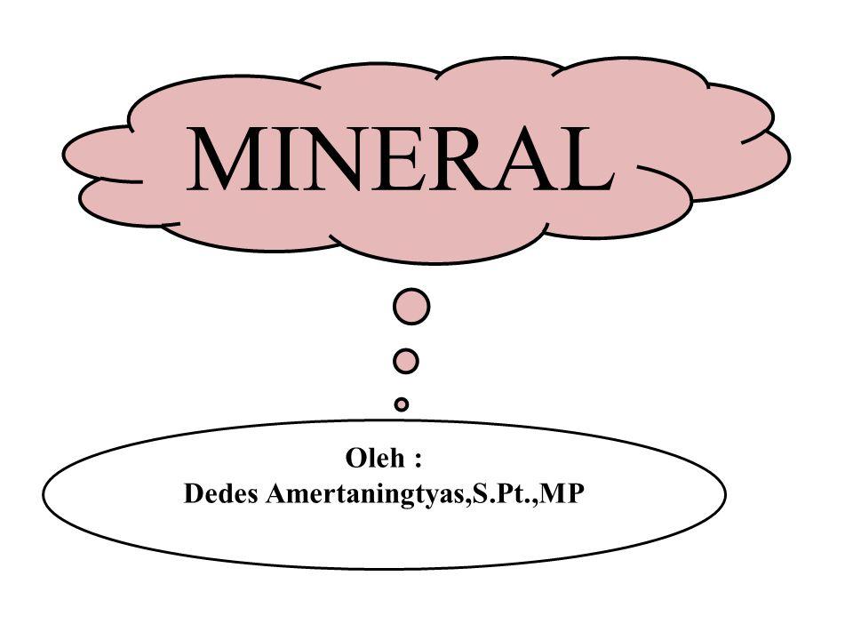 Oleh : Dedes Amertaningtyas,S.Pt.,MP
