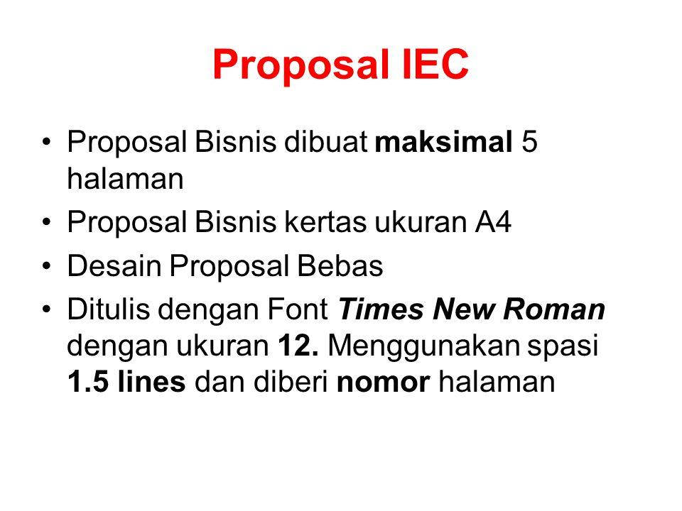 Proposal IEC Proposal Bisnis dibuat maksimal 5 halaman
