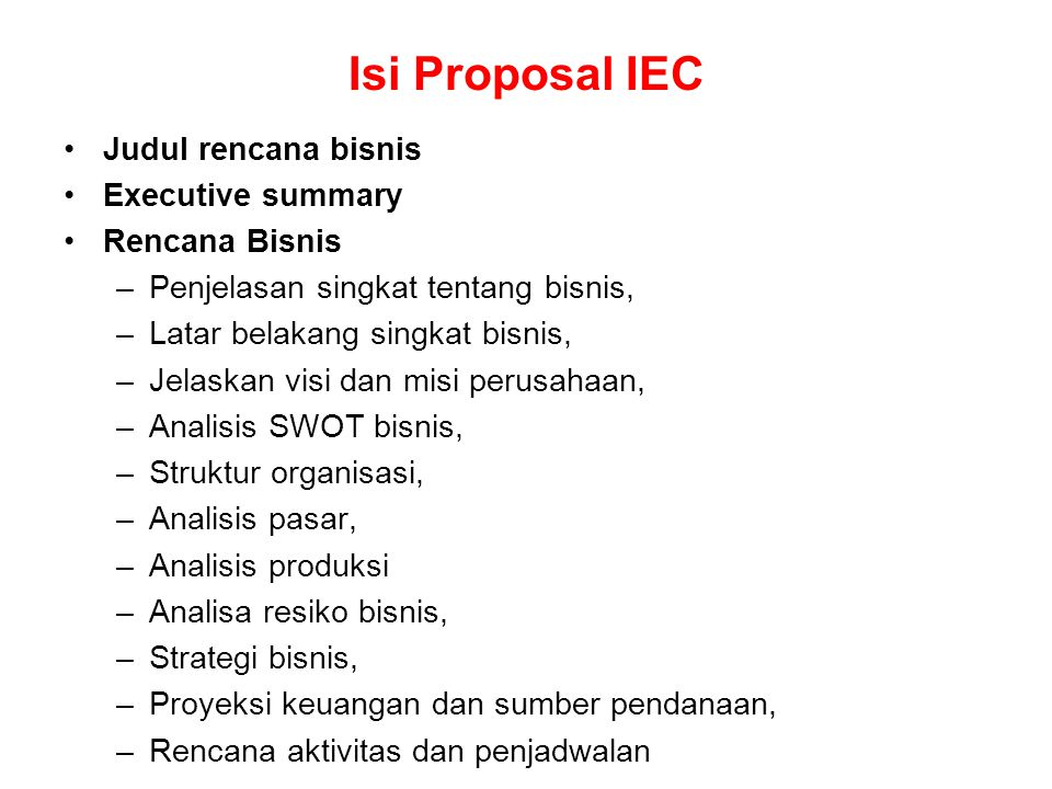 Isi Proposal IEC Judul rencana bisnis Executive summary Rencana Bisnis