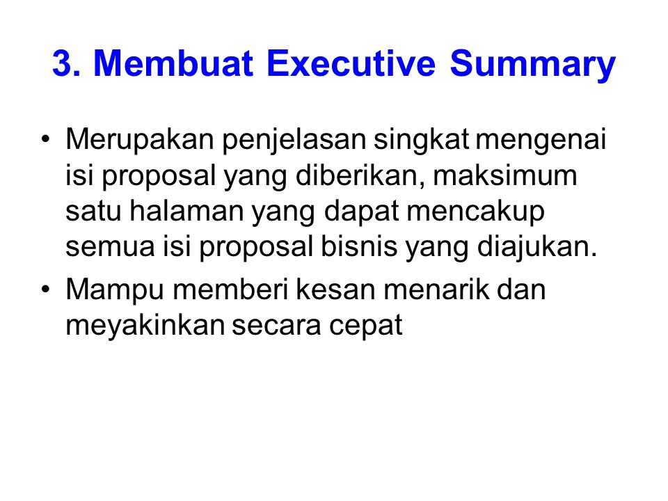 3. Membuat Executive Summary