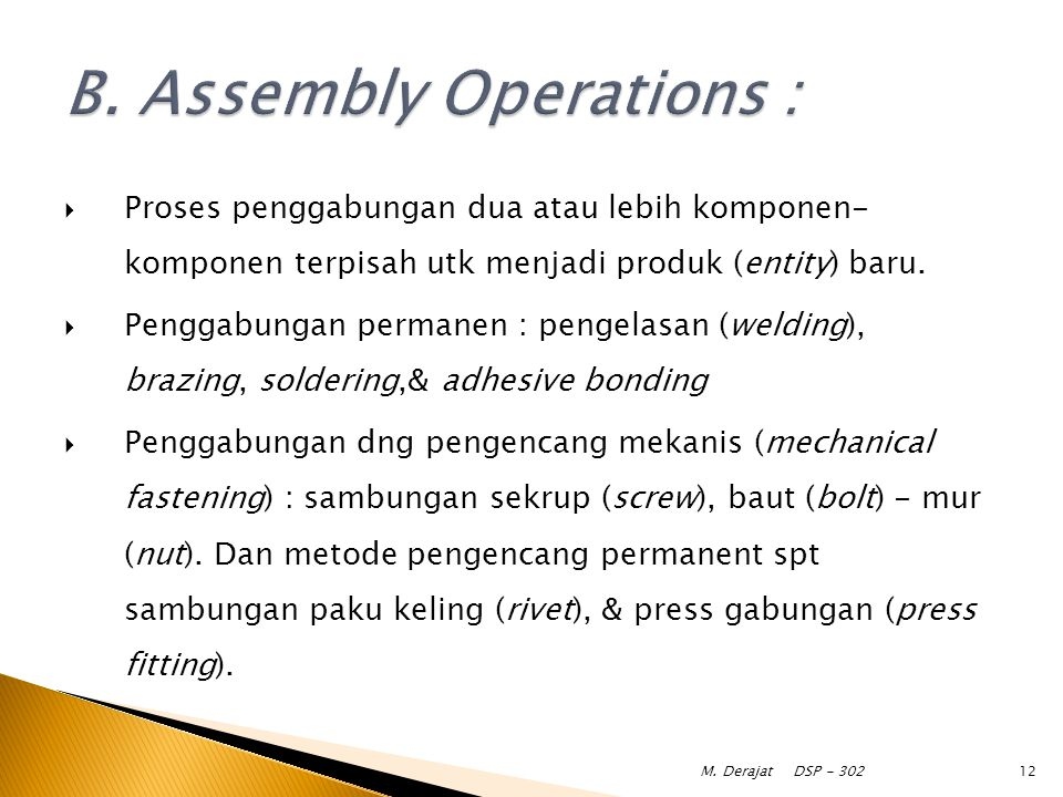 B. Assembly Operations :
