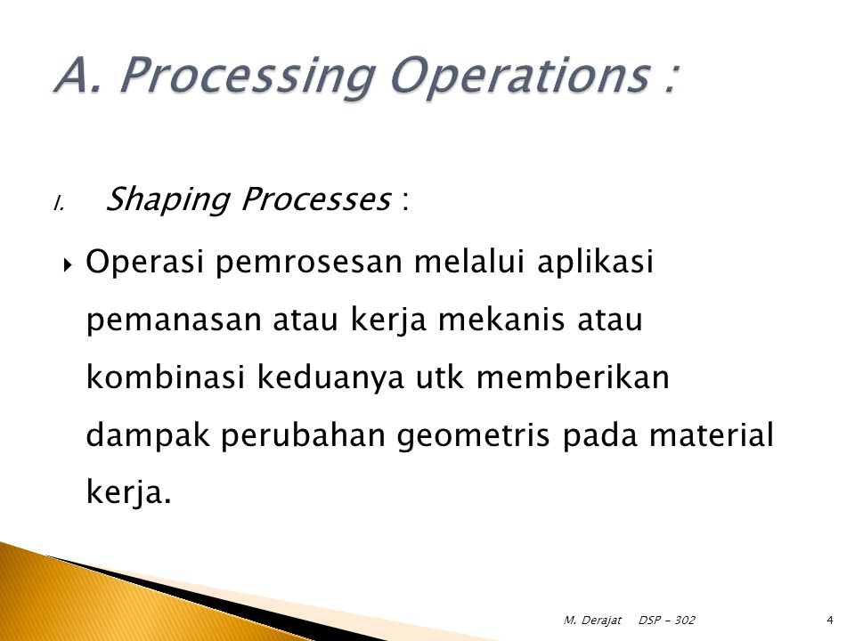 A. Processing Operations :