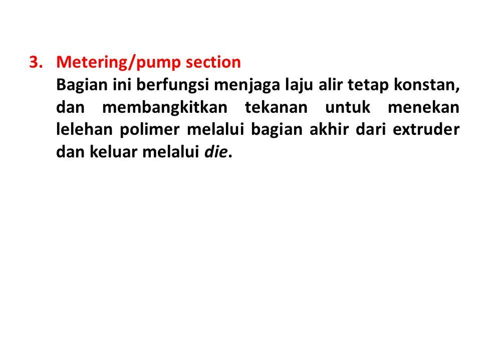 Metering/pump section