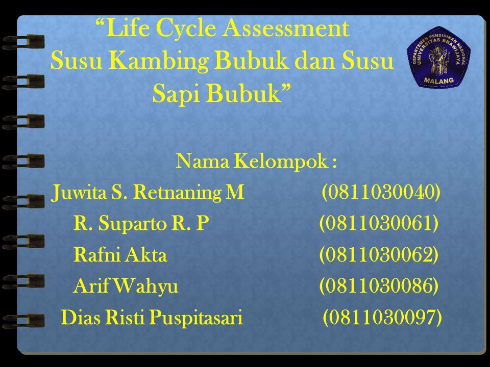 Life Cycle Assessment Susu Kambing Bubuk dan Susu Sapi Bubuk