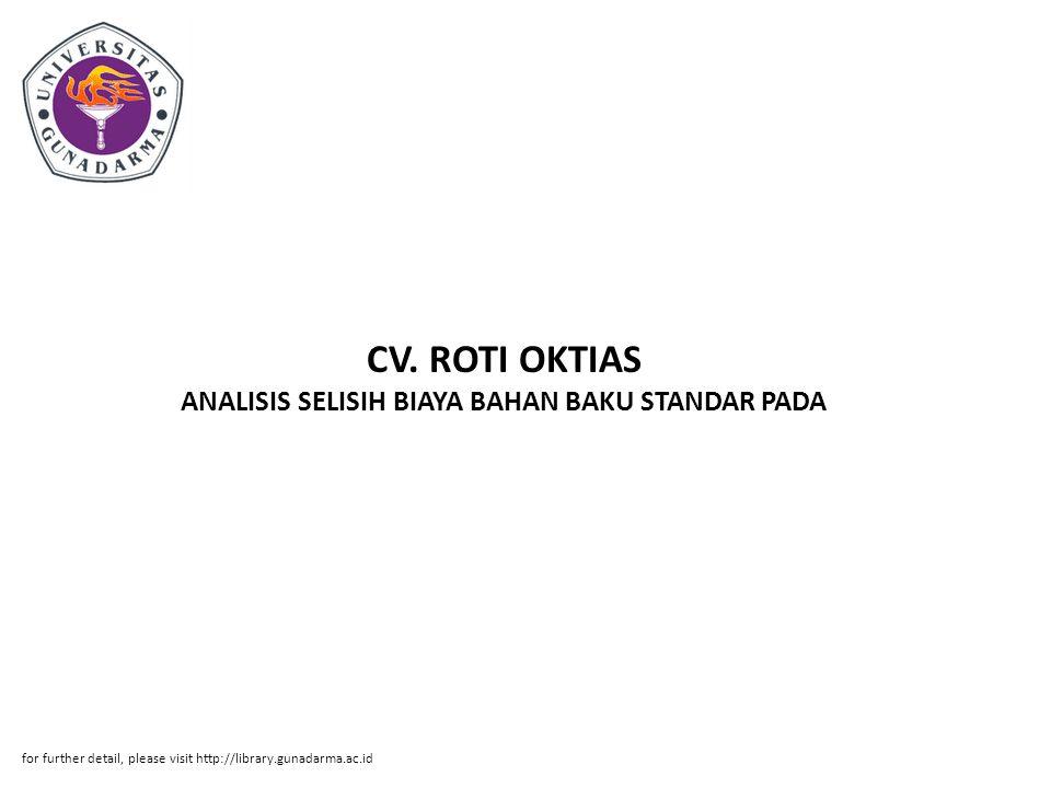 CV. ROTI OKTIAS ANALISIS SELISIH BIAYA BAHAN BAKU STANDAR PADA