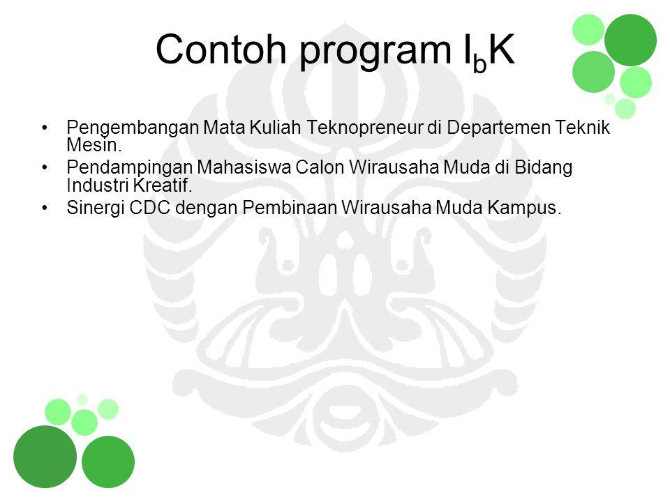 Contoh program IbK Pengembangan Mata Kuliah Teknopreneur di Departemen Teknik Mesin.