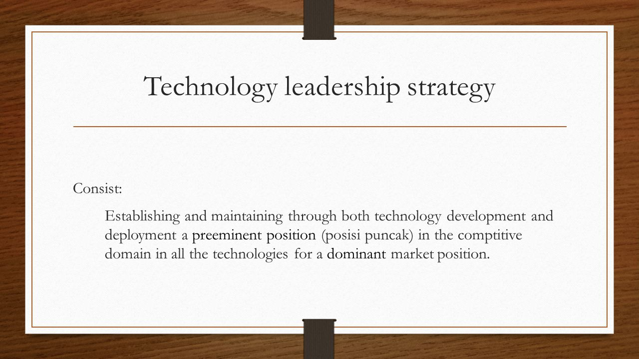 Technology leadership strategy