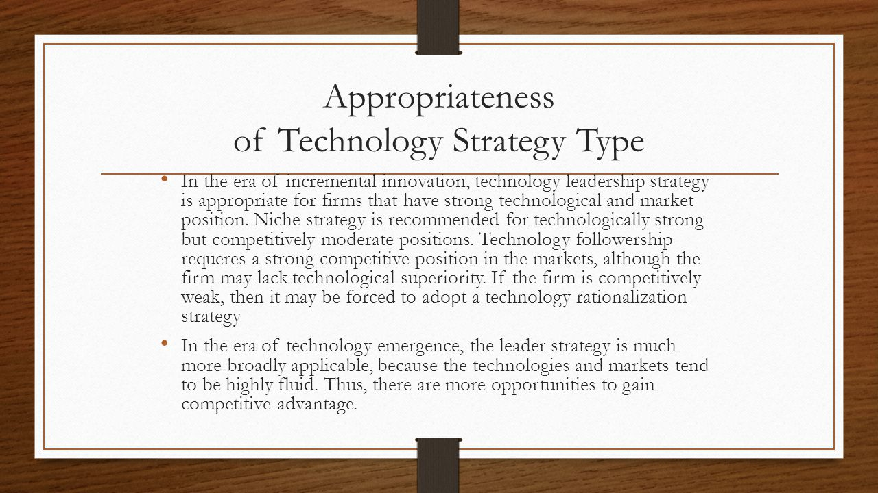 Appropriateness of Technology Strategy Type