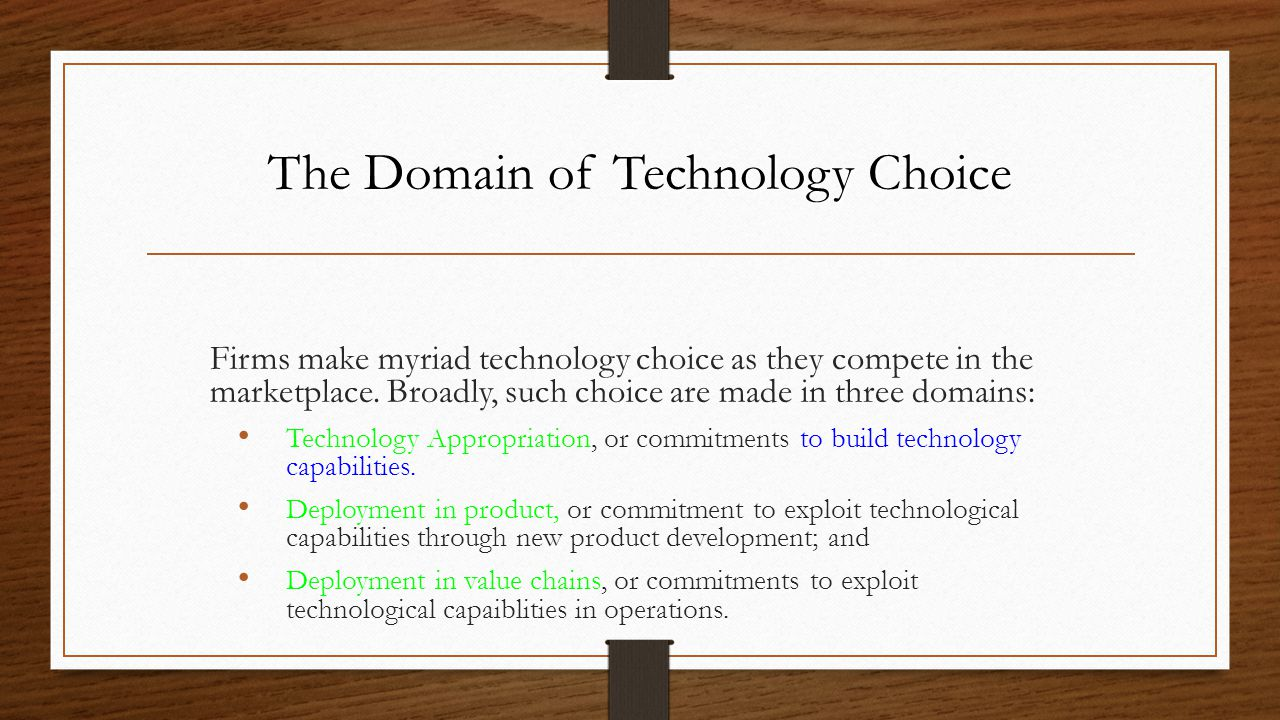 The Domain of Technology Choice