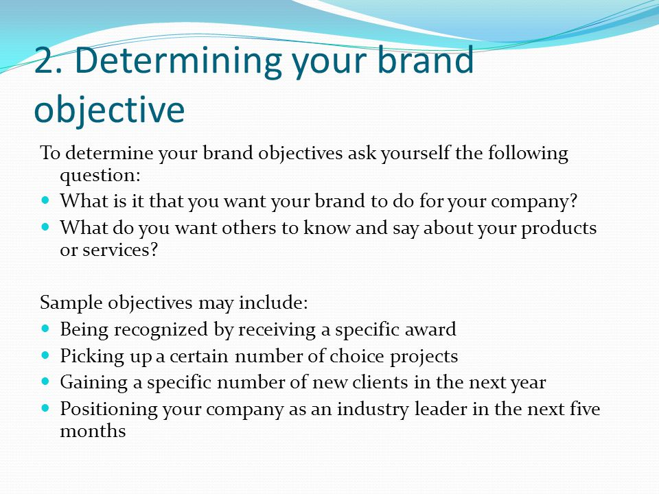 2. Determining your brand objective