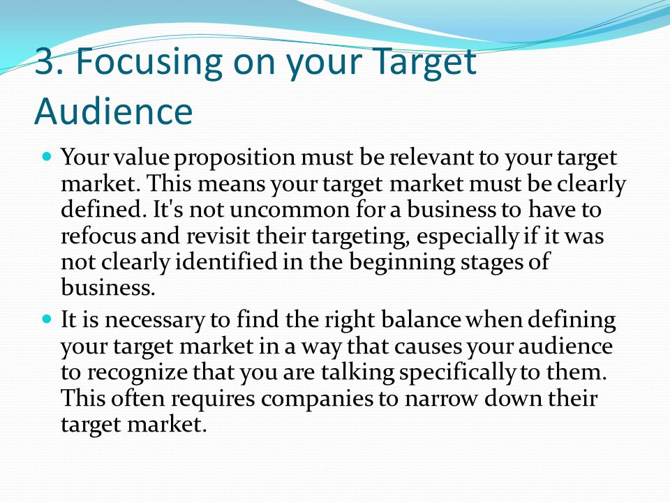 3. Focusing on your Target Audience