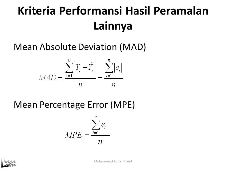 Kriteria Performansi Hasil Peramalan Lainnya