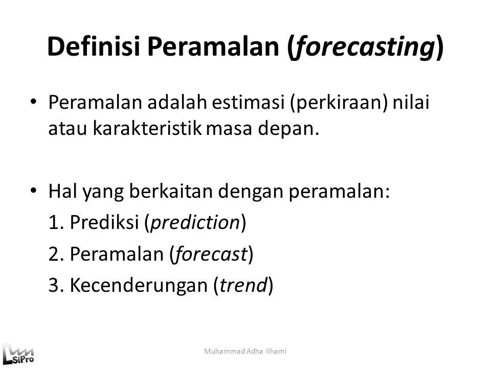 Definisi Peramalan (forecasting)
