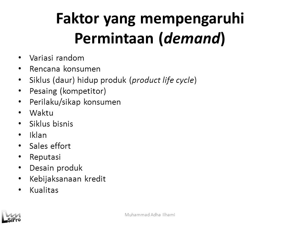 Faktor yang mempengaruhi Permintaan (demand)