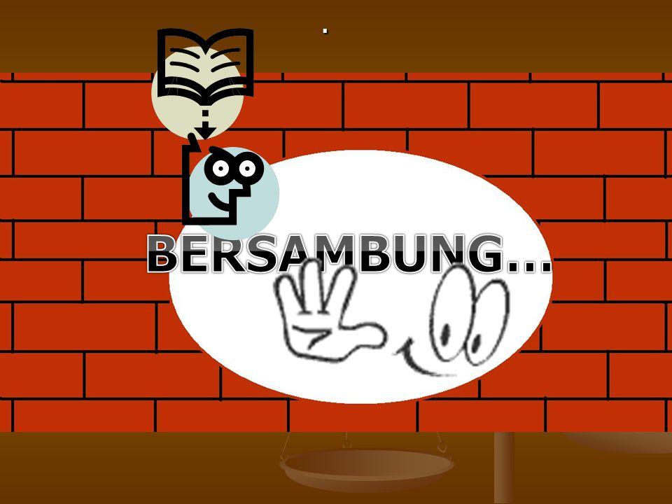 . BERSAMBUNG…