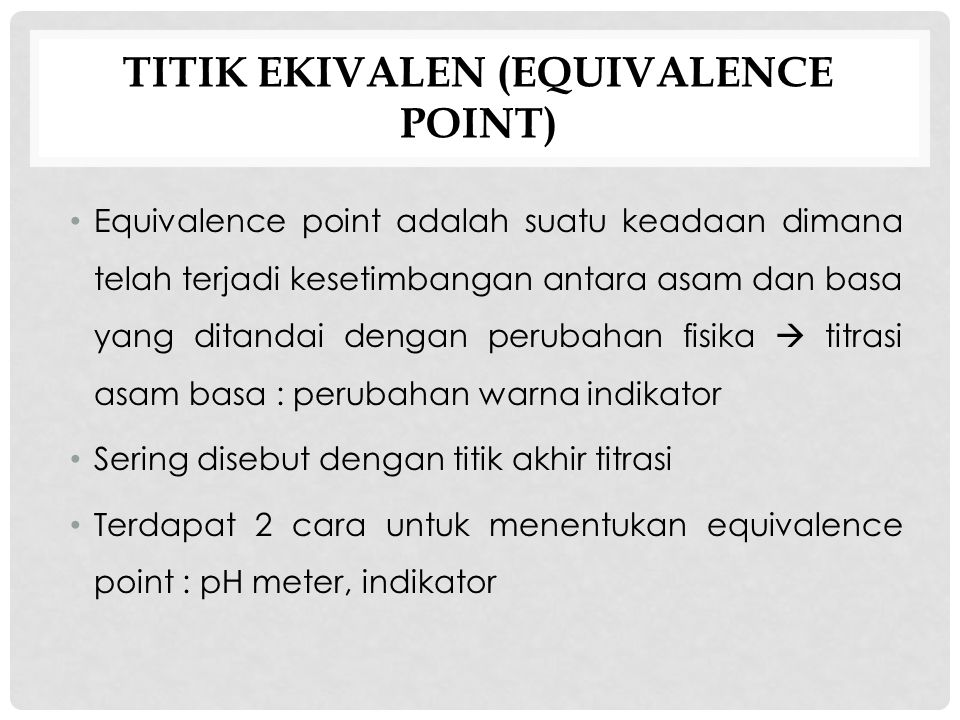 TITIK EKIVALEN (EQUIVALENCE POINT)