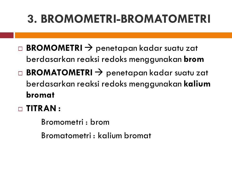 3. BROMOMETRI-BROMATOMETRI