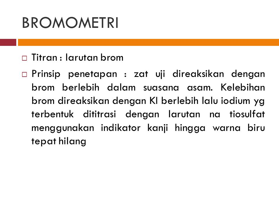 BROMOMETRI Titran : larutan brom