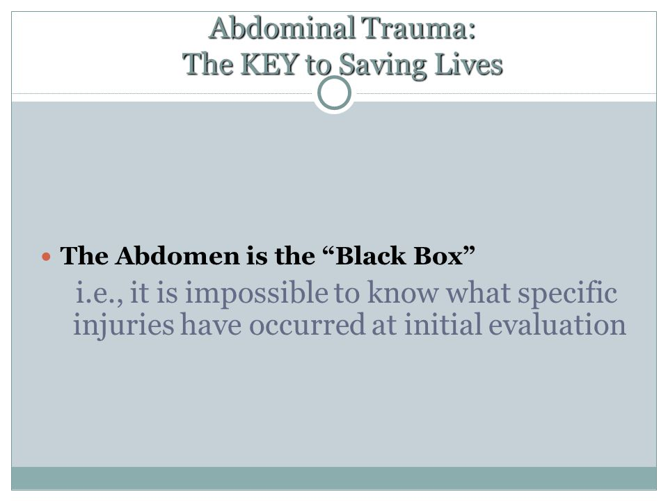 Abdominal Trauma: The KEY to Saving Lives