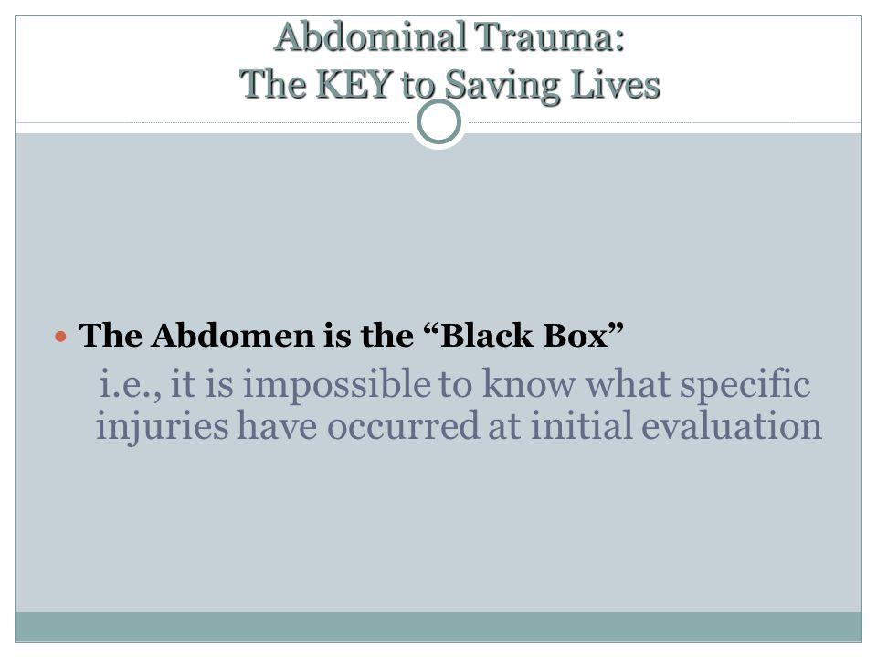 Abdominal Trauma: The KEY to Saving Lives