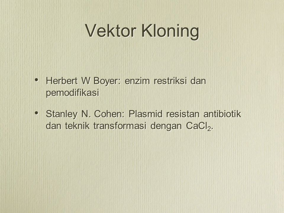 Vektor Kloning Herbert W Boyer: enzim restriksi dan pemodifikasi