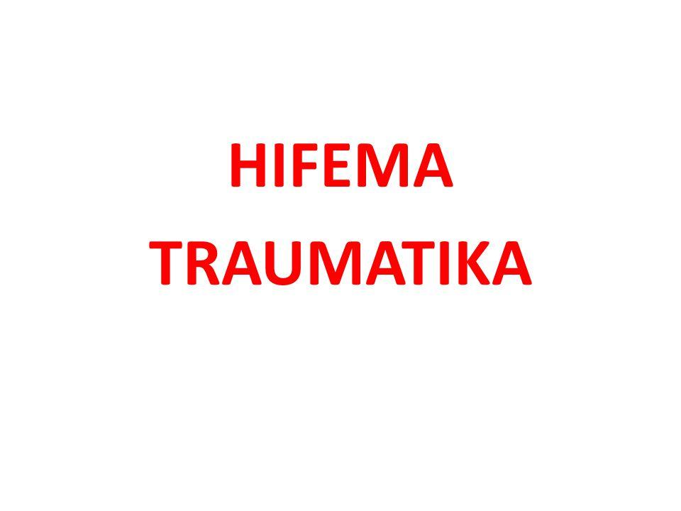 HIFEMA TRAUMATIKA