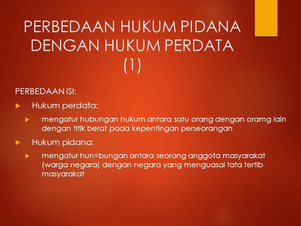 PERBEDAAN HUKUM PIDANA DENGAN HUKUM PERDATA (1)