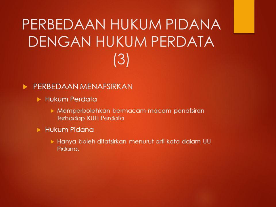 PERBEDAAN HUKUM PIDANA DENGAN HUKUM PERDATA (3)