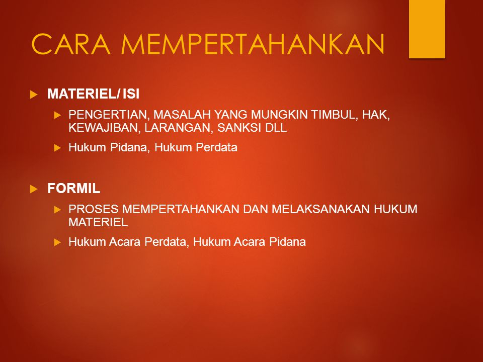 CARA MEMPERTAHANKAN MATERIEL/ ISI FORMIL