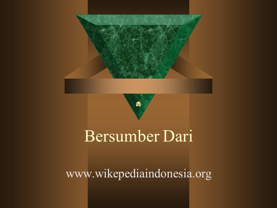 Bersumber Dari www.wikepediaindonesia.org