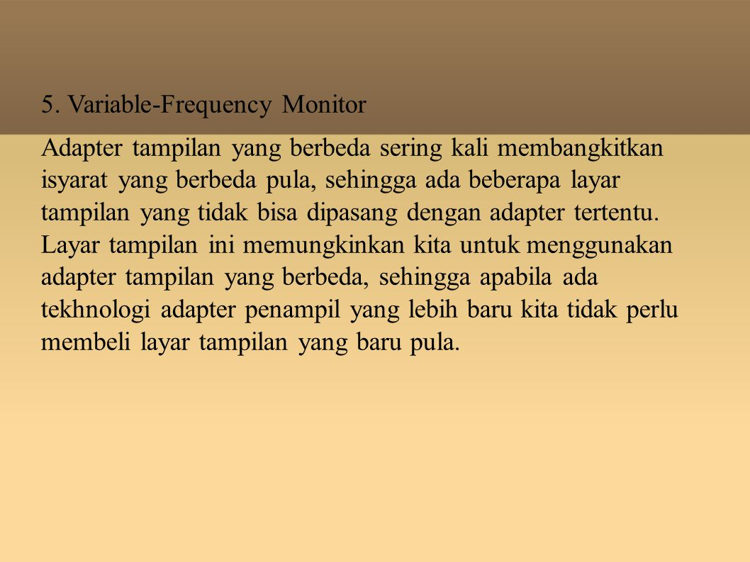 5. Variable-Frequency Monitor