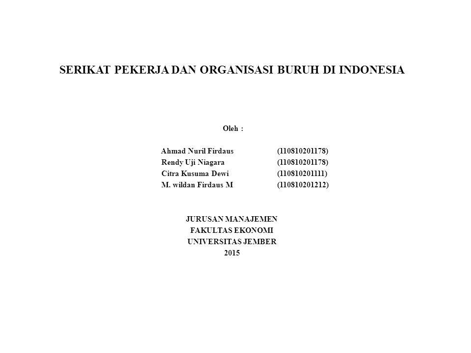 SERIKAT PEKERJA DAN ORGANISASI BURUH DI INDONESIA