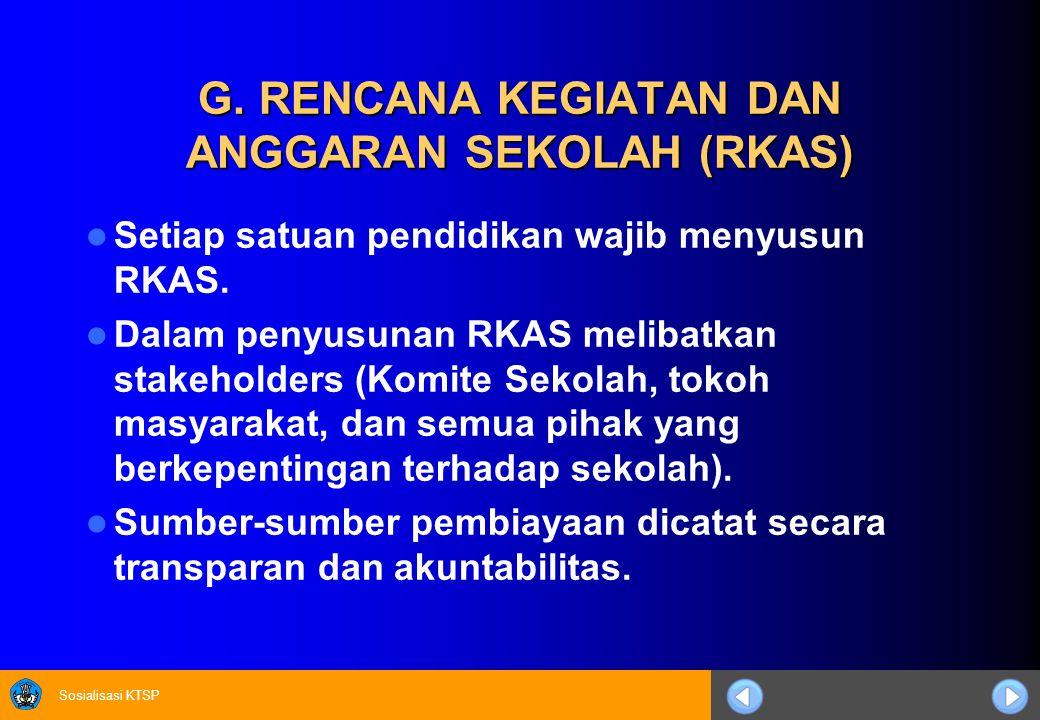 G. RENCANA KEGIATAN DAN ANGGARAN SEKOLAH (RKAS)