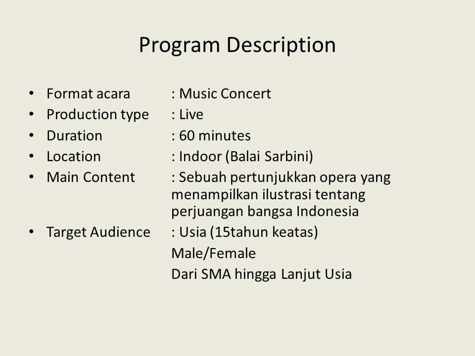 Program Description Format acara : Music Concert