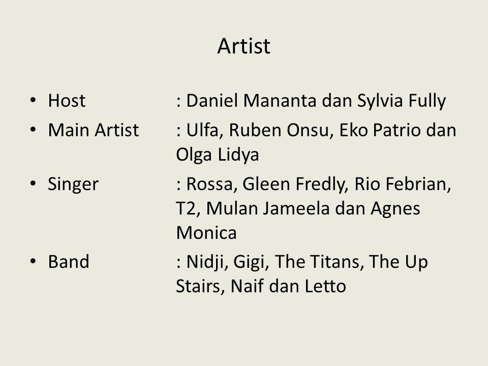 Artist Host : Daniel Mananta dan Sylvia Fully