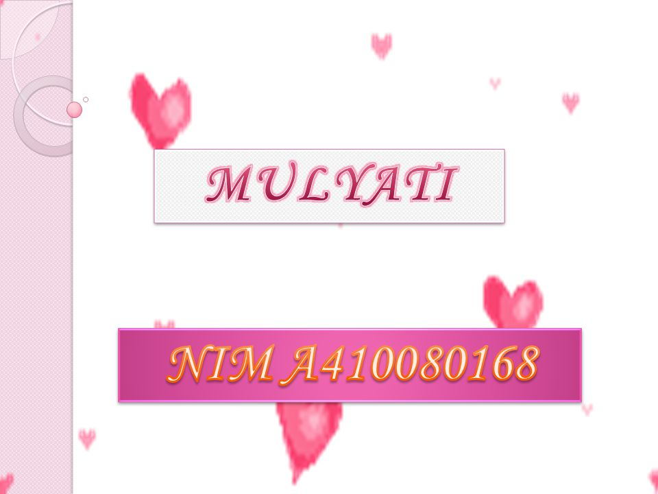 MULYATI NIM A410080168