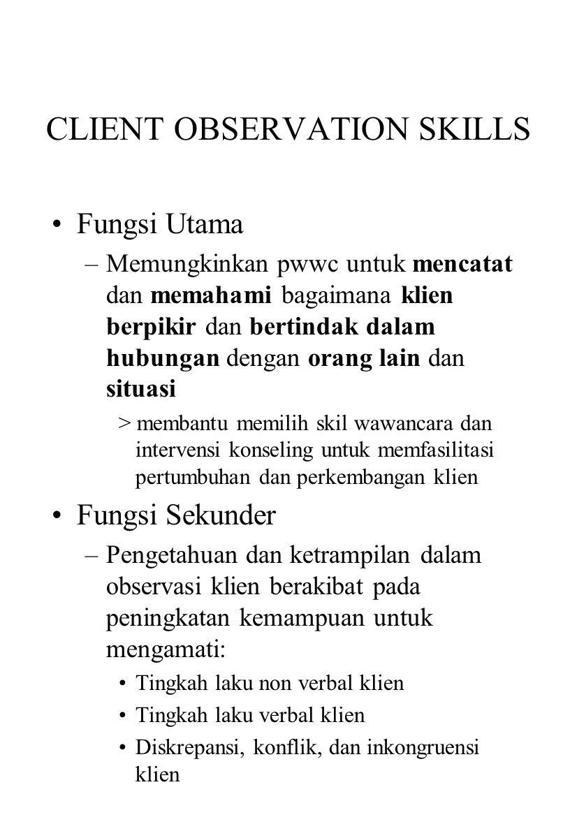CLIENT OBSERVATION SKILLS
