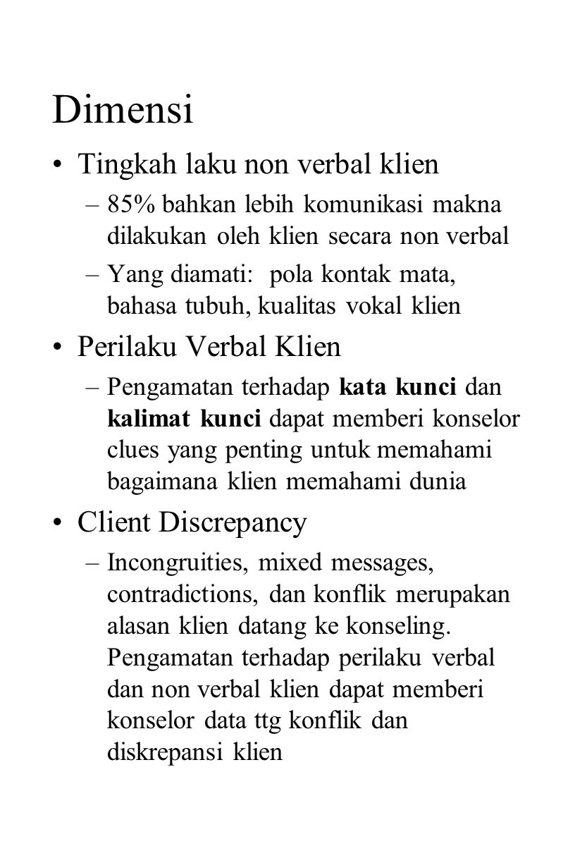 Dimensi Tingkah laku non verbal klien Perilaku Verbal Klien