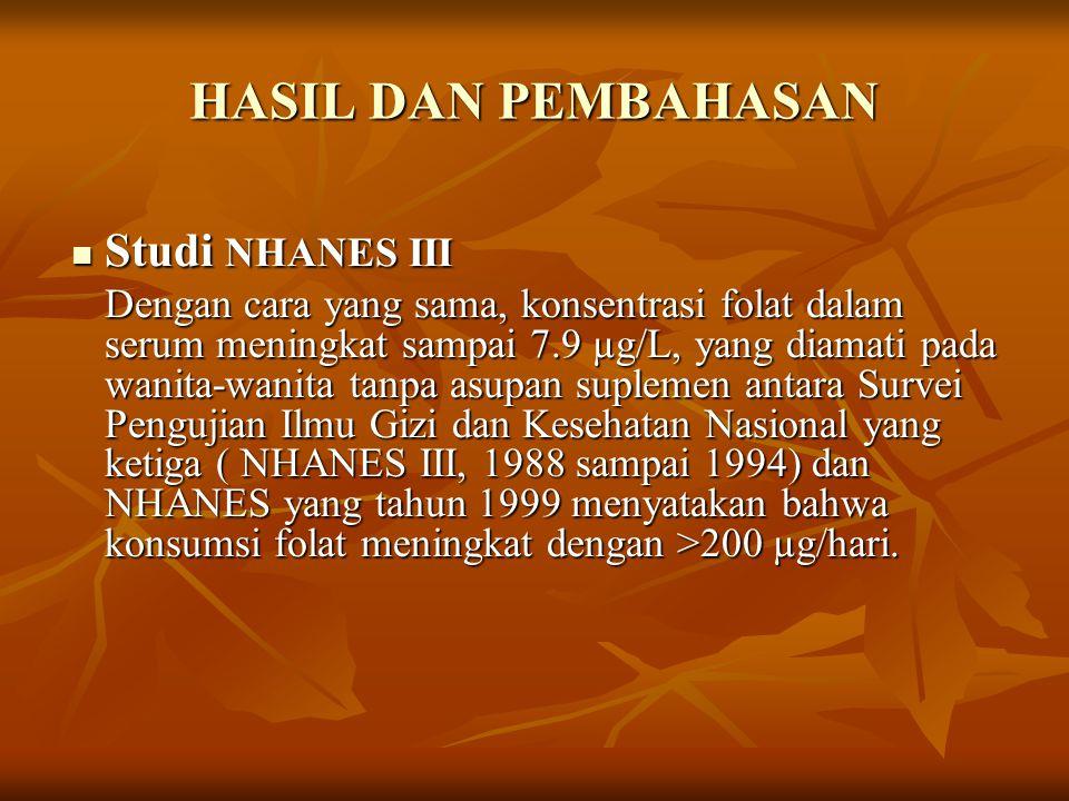 HASIL DAN PEMBAHASAN Studi NHANES III