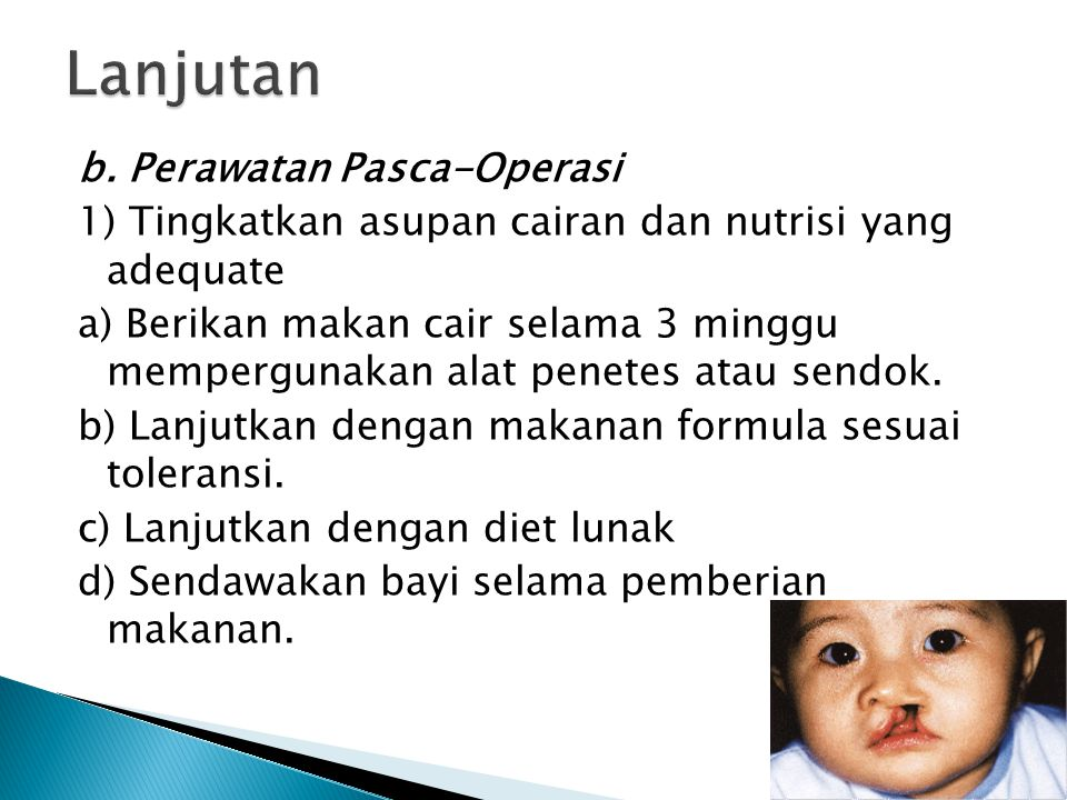 Lanjutan b. Perawatan Pasca-Operasi