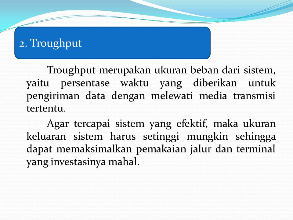 2. Troughput