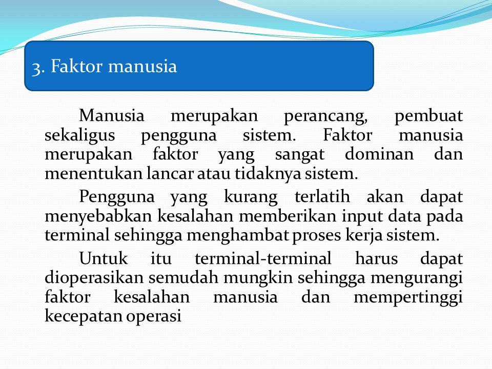 3. Faktor manusia